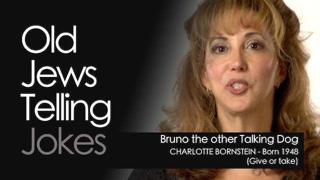 OJTJ - Charlotte Borstein - Bruno the other Talking Dog