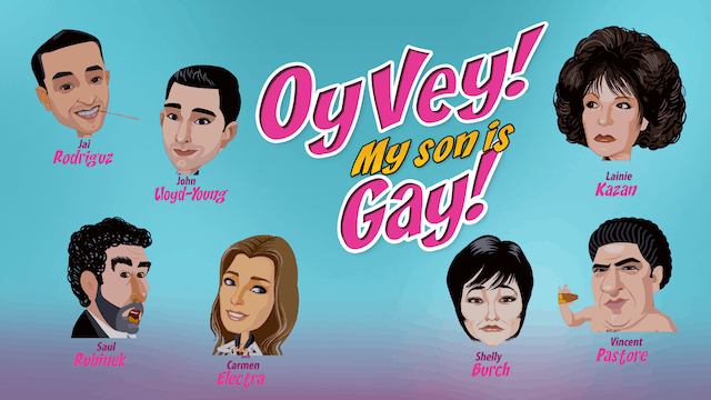 OY VEY! MY SON IS GAY! - Feature Film