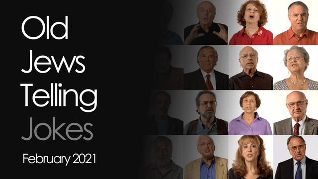 OLD JEWS TELLING JOKES - February 2021 (may offend)