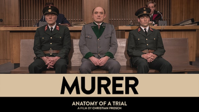 MURER: ANATOMY OF A TRIAL - Feature Film