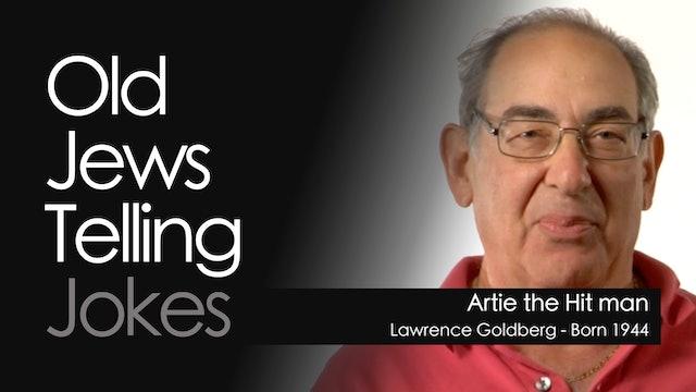 OJTJ - Lawrence Goldberg - Artie the Hit man