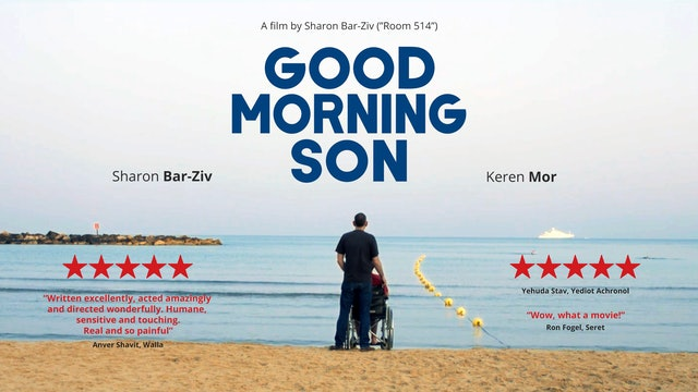 GOOD MORNING, SON - Feature Film