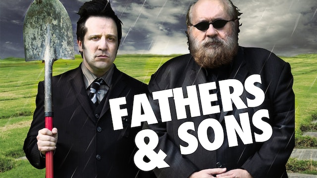 FATHERS AND SONS - Feature Film