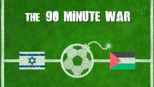 The 90 Minute War - Trailer