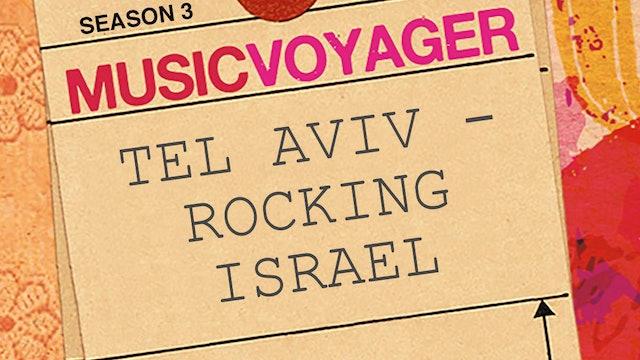 MUSIC VOYAGER - TEL AVIV - ROCKING ISRAEL