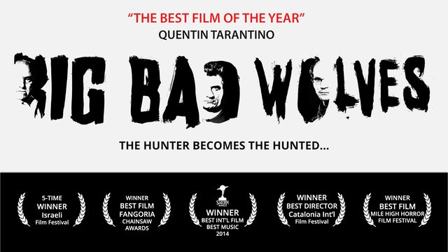 BIG BAD WOLVES - Feature