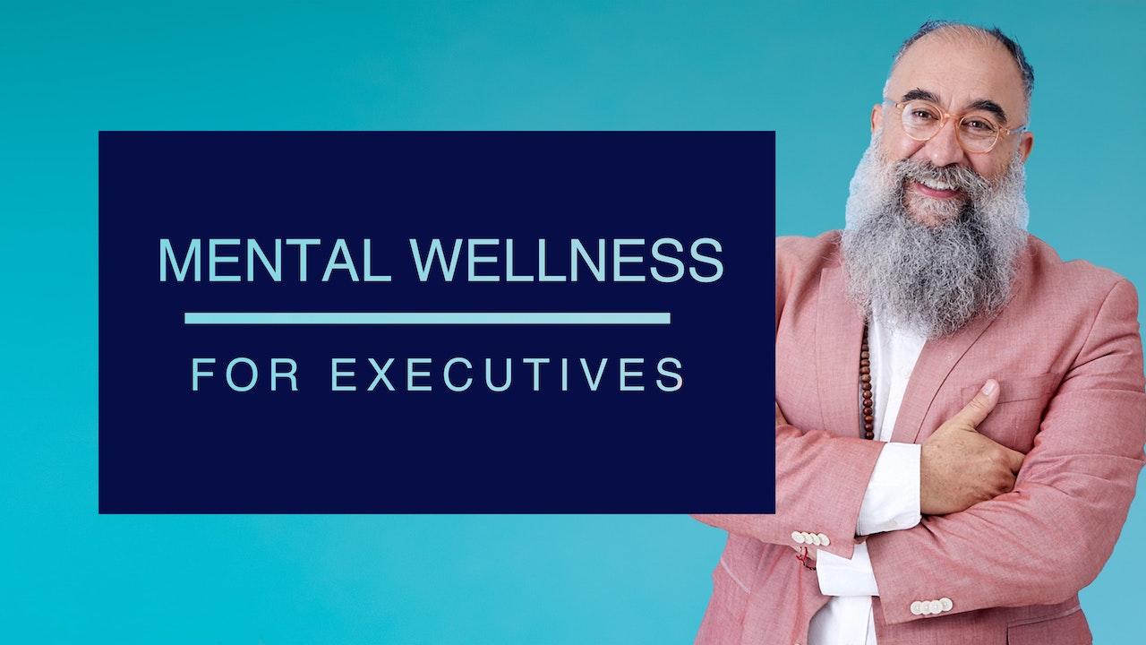Mental Wellness for Executives