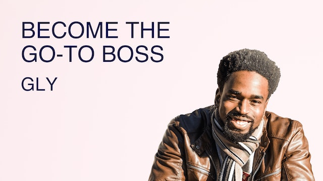 Become the Go-To Boss