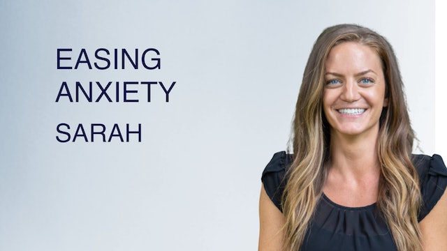 Easing Anxiety