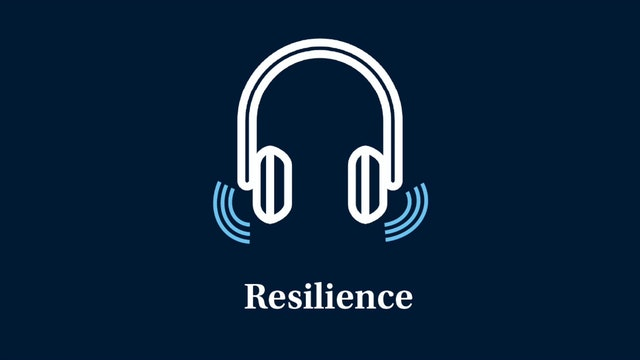 Resilience: Part 6