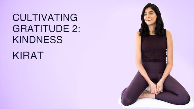 Cultivating Gratitude 2: Kindness