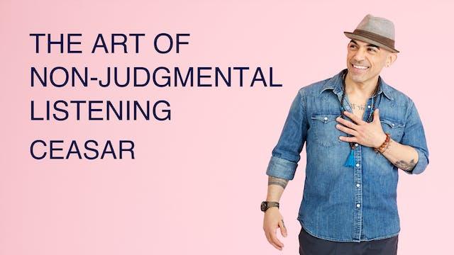 The Art of Non-Judgmental Listening