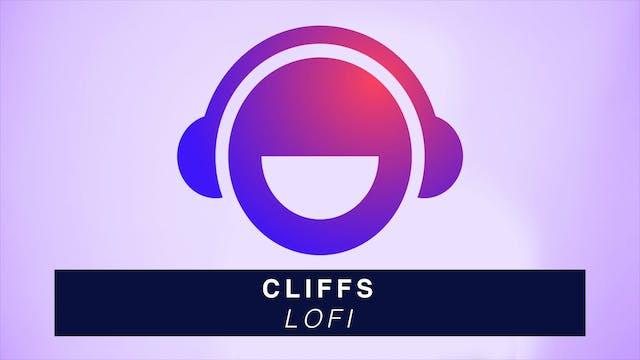 Cliffs - LoFi