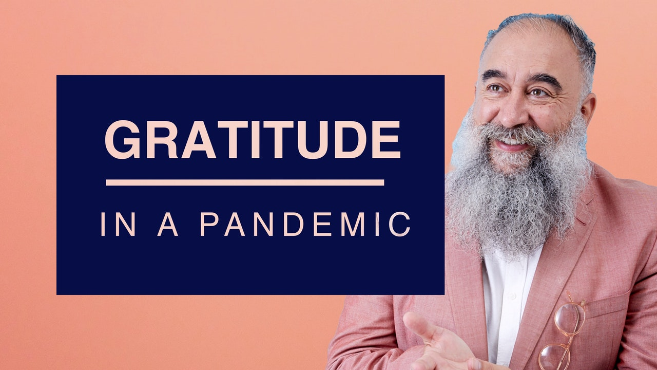 Gratitude In a Pandemic