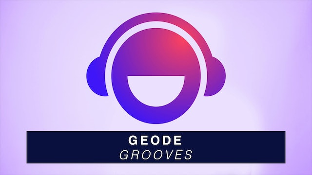 Geode - Grooves