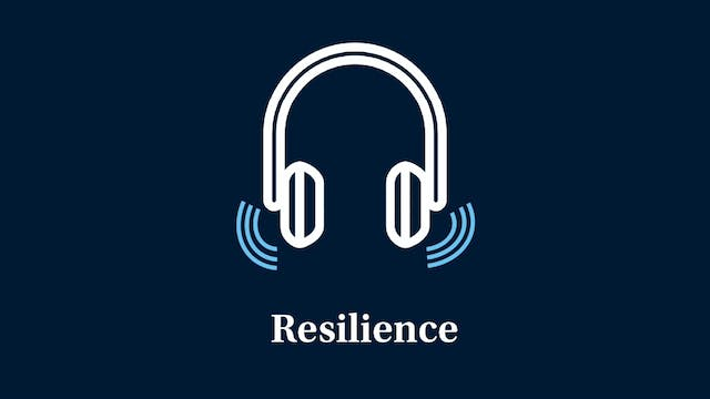 Resilience: Part 2