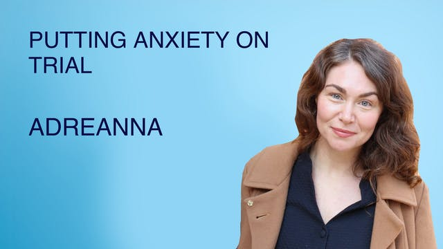 Putting Anxiety on Trial