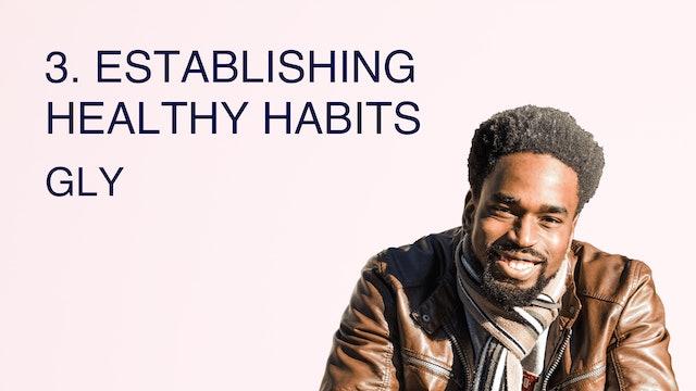 3. Establishing Healthy Habits