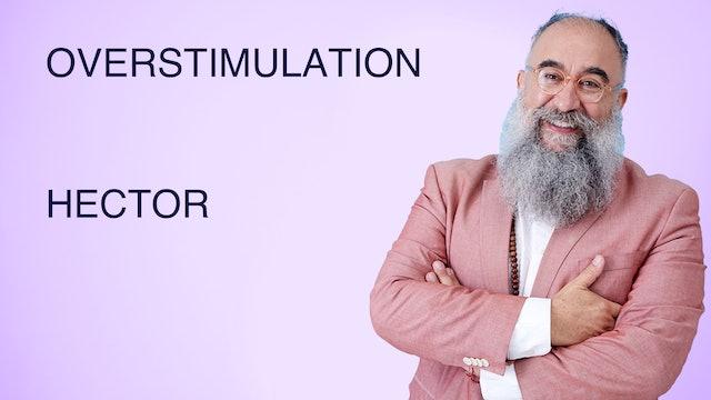 Overstimulation