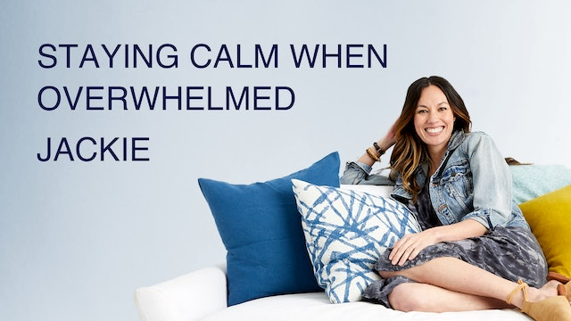 Staying Calm When You're Overwhelmed