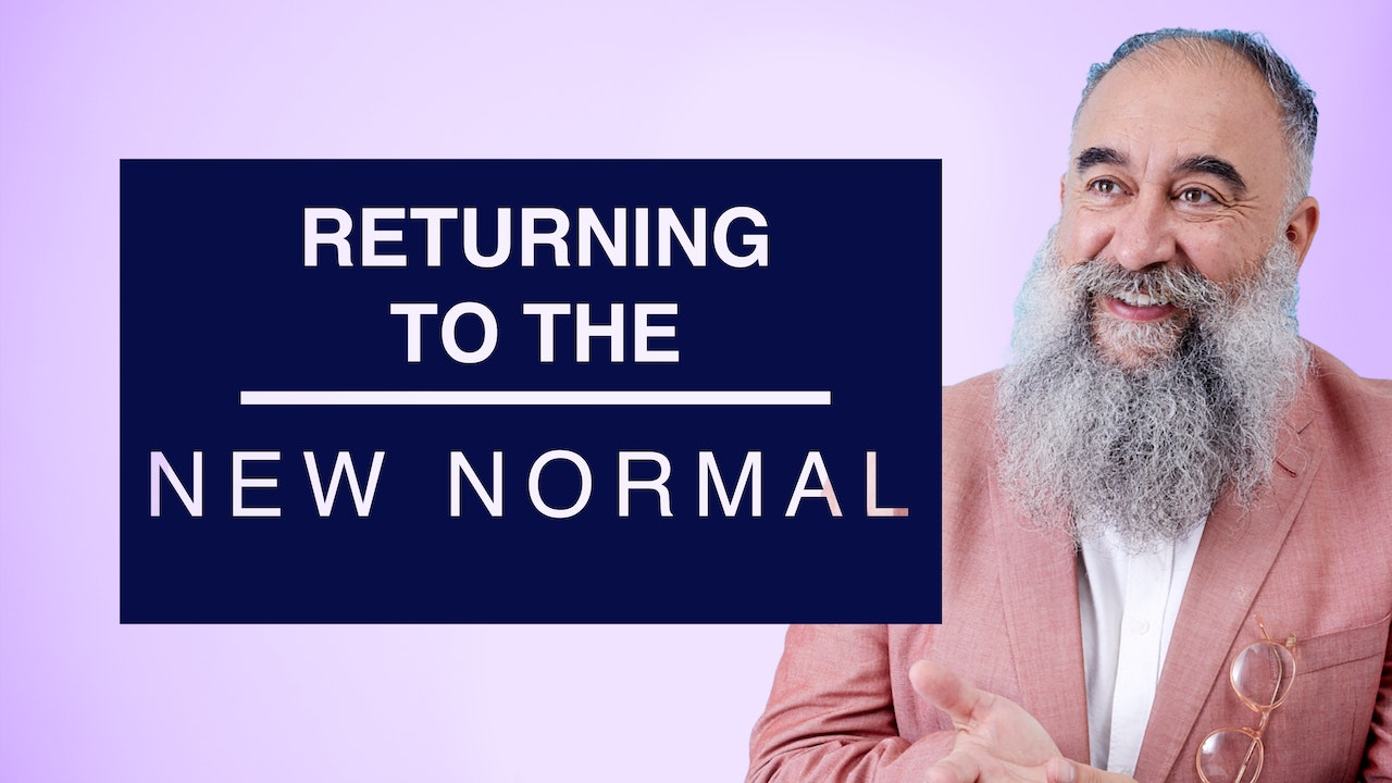 Returning to the New Normal