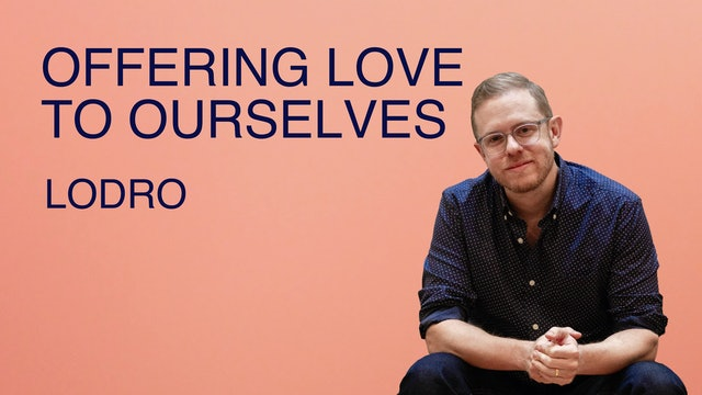 Offering Love to Ourselves