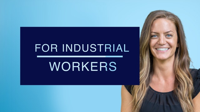 For Industrial Workers