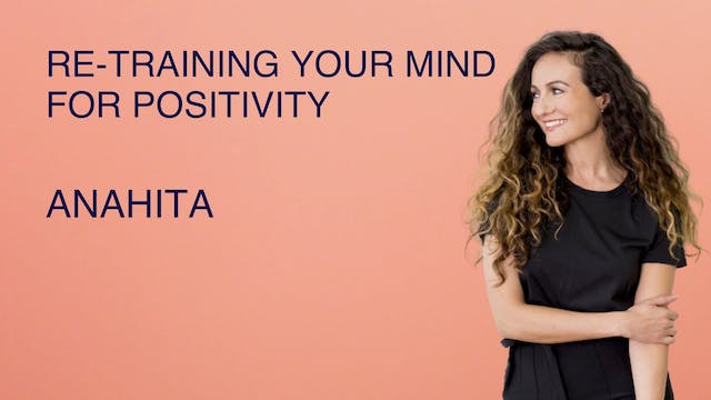 Re-Training Your Mind for Positivity