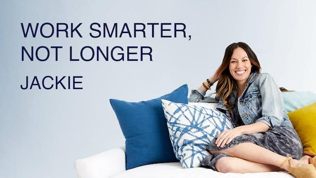 Work Smarter, Not Longer