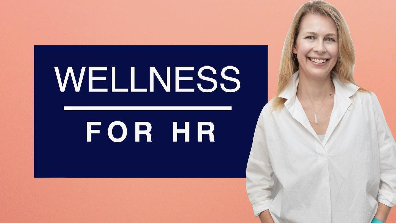 Wellness for HR