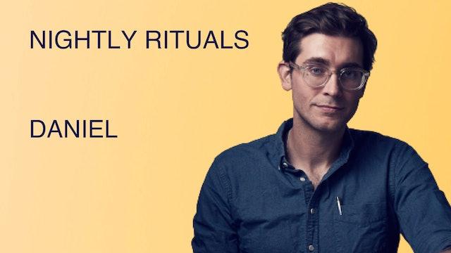 Nightly Rituals