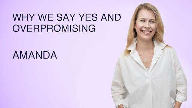 Why We Say Yes and Overpromising