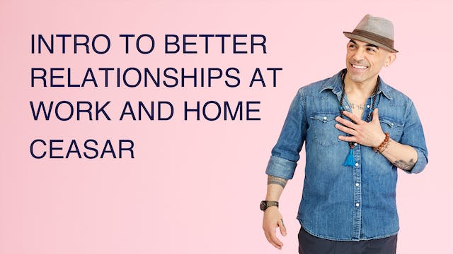 Intro to Better Relationships at Work...