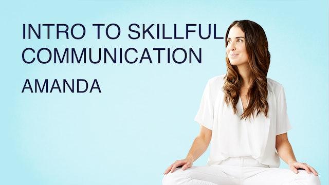 Intro to Skillful Communication