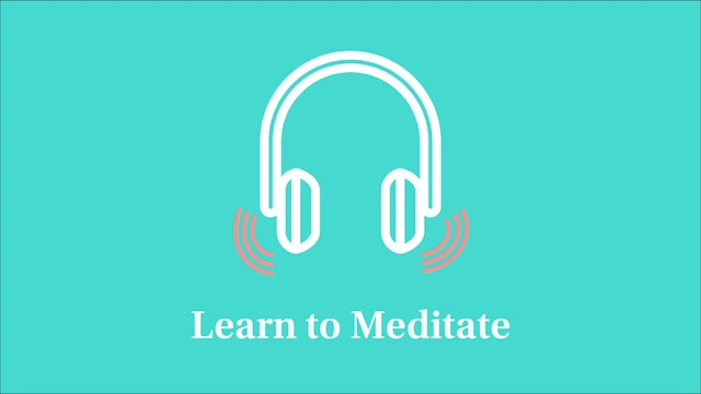 Learn to Meditate: Part 1