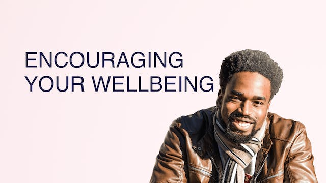 Encouraging Your Wellbeing
