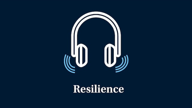 Resilience: Part 1