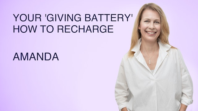 Your 'Giving Battery' - How to Recharge