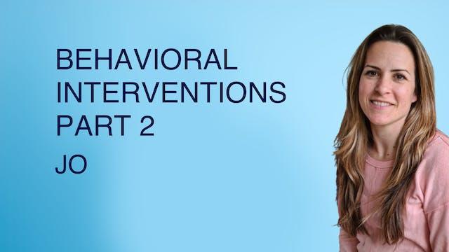Behavioral Interactions Part 2