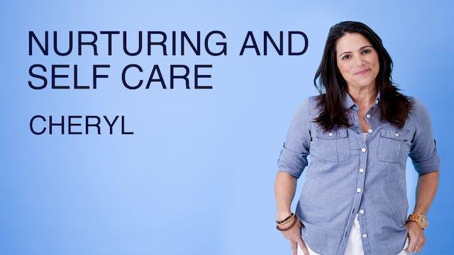 Nurturing and Self Care