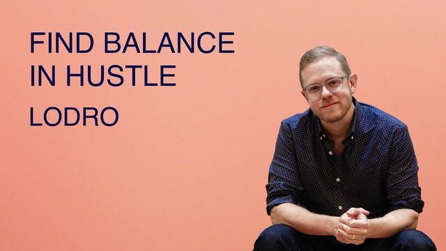 Find Balance in the Hustle