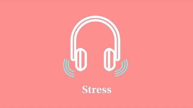 Stress: Part 5