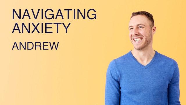 Navigating Anxiety