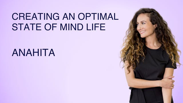 Creating an Optimal State of Mind Life