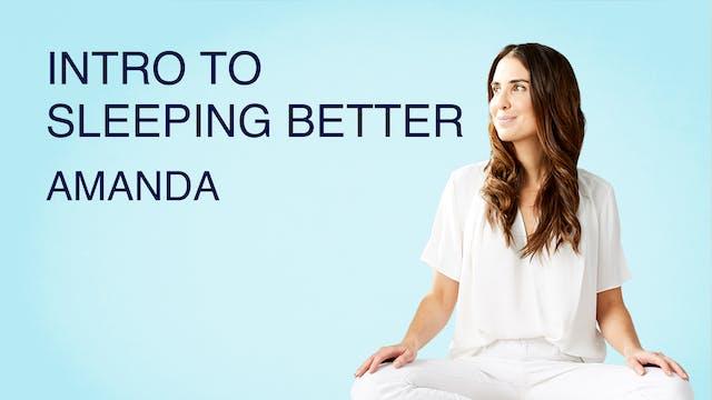 Intro to Sleeping Better