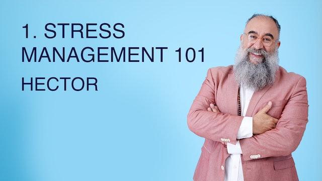 1. Stress Management 101