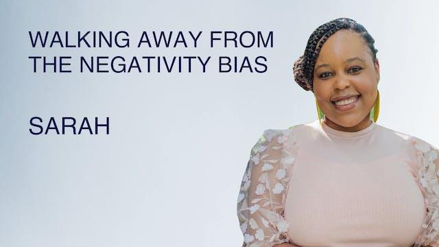 Walking Away From the Negativity Bias
