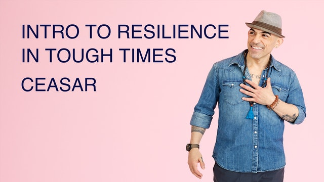 Intro to Resilience in Tough Times