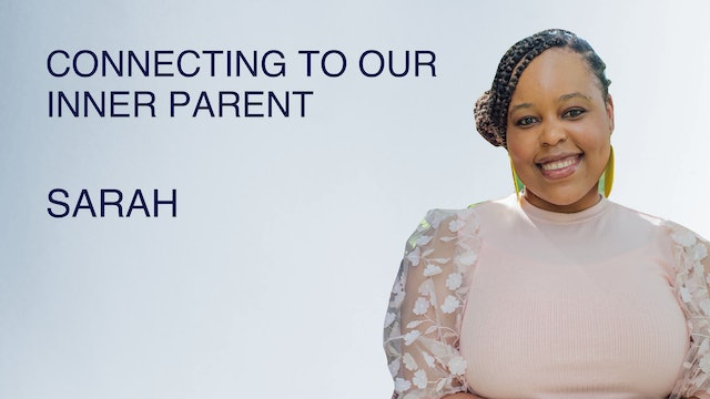 Connecting To Our Inner Parent