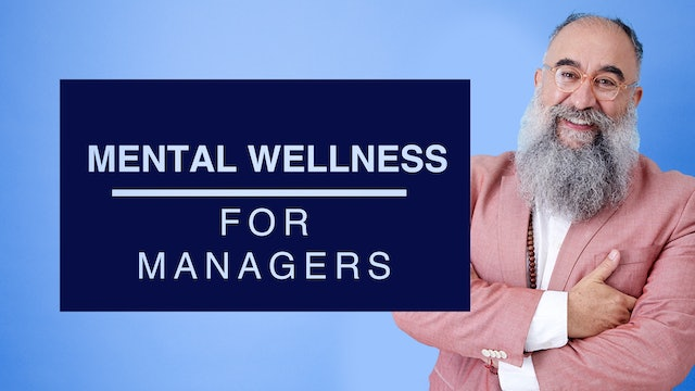 Mental Wellness for Managers